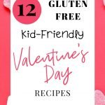 Heart candy on pink background with text reading 12 Kid-Friendly Gluten Free Valentine's Day Treats
