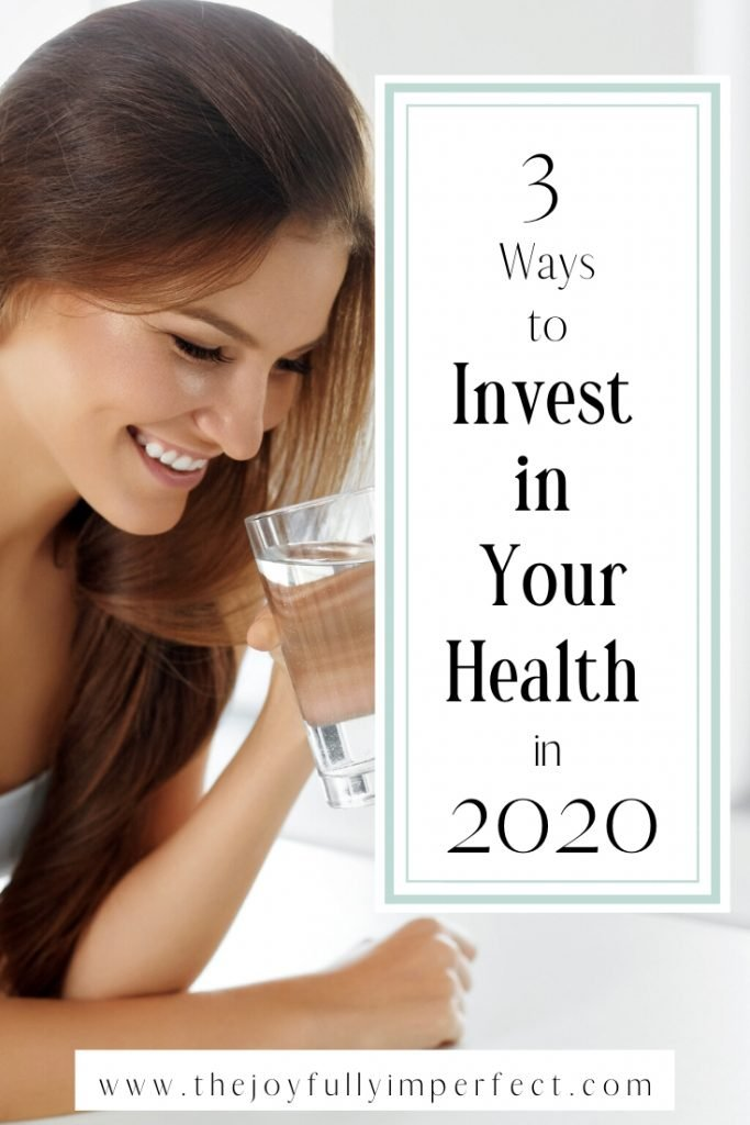 Woman drinking water with text reading 3 ways to invest in your health in 2020 for postbenefits of a healthy lifestyle 3 ways to invest in your family