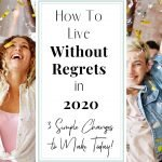People celebrating and throwing confetti for post How to Make Wise Choices & Live Without Regrets This Year ( +3 Simple Changes to Make Today)