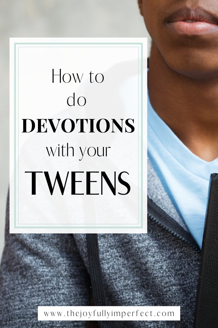 Boy with bible and text reading how to do devotions with kids, specifically your tweens