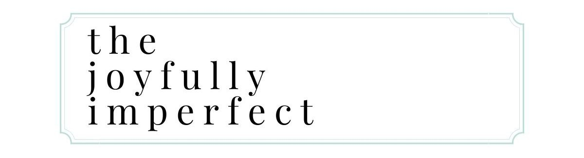 The Joyfully Imperfect