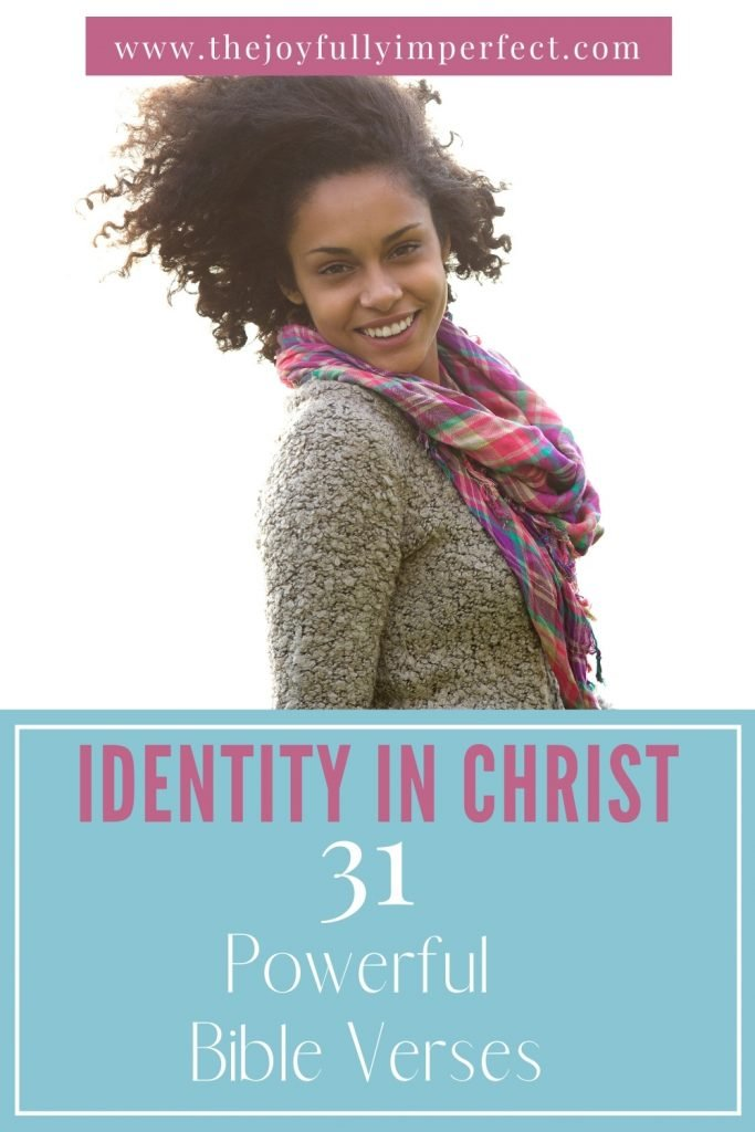 Woman smiling with text reading 31 powerful identity in Christ verses in the Bible